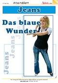Jeans - Das blaue Wunder