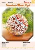 Verzaubernde Mosaik Kugel