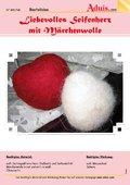 Liebevolles Seifenherz mit Märchenwolle