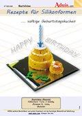 Rezepte für Silikonformen - saftige Geburtstagskuc