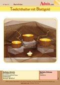 Teelichthalter mit Blattgold