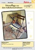 Sitzauflage aus dem Stäbchenwebrahmen