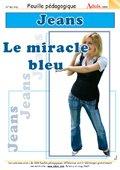 Le Jeans - Le miracle bleu