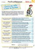 Faire du vélo - c'est la forme