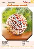 Boule mosaïque envoûtante
