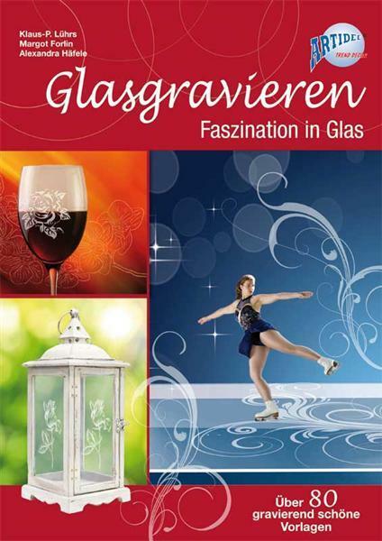 Buch - Glasgravieren, Anleitung und Vorlagen
