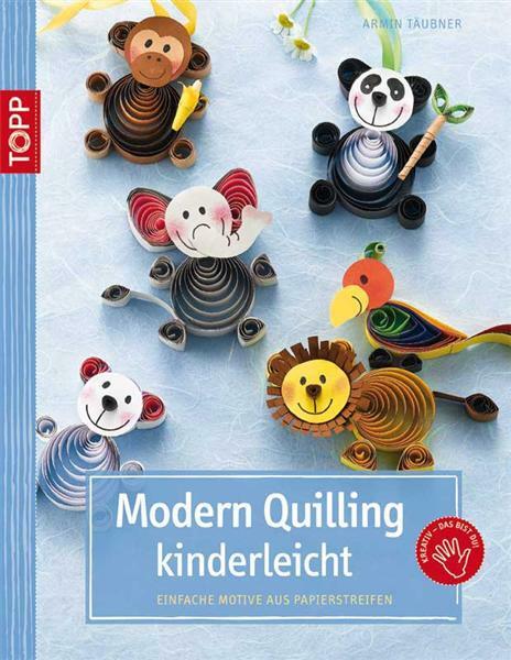Buch - Modern Quilling kinderleicht