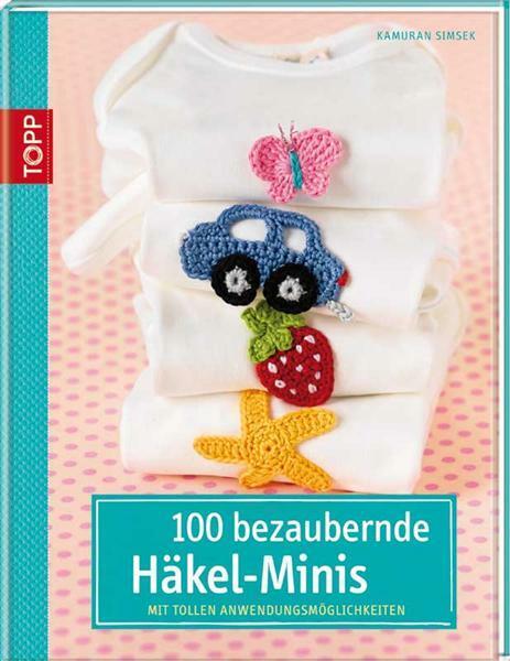 Livre - 100 bezaubernde Häkel-Minis