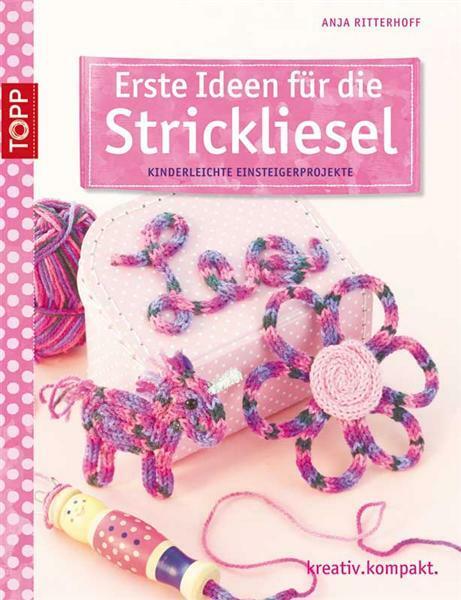 Buch - Erste Ideen für die Strickliesel