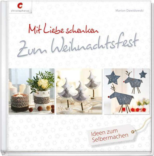 Buch - Mit Liebe schenken - zum Weihnachtsfest