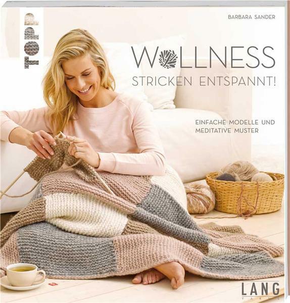 Livre - Wollness, stricken entspannt!