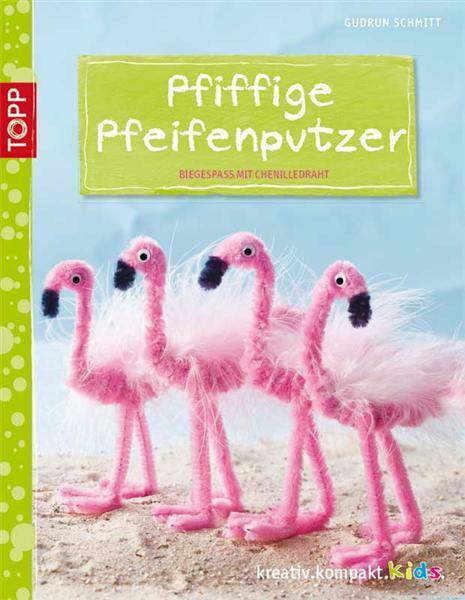 Buch - Pfiffige Pfeifenputzer