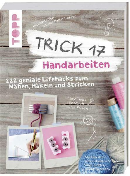 Livre - Trick 17, Handarbeiten