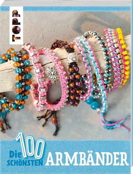 Boek - Die 100 schönsten Armbänder