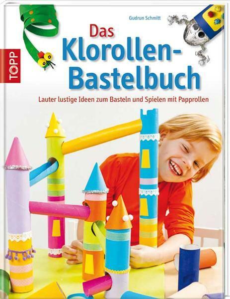 Boek - Das Klorollen Bastelbuch