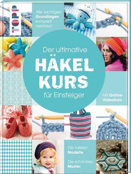 Livre - Der ultimative HÄKELKURS für Einsteiger
