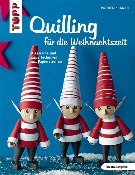 Boek - Quilling für die Weihnachtszeit