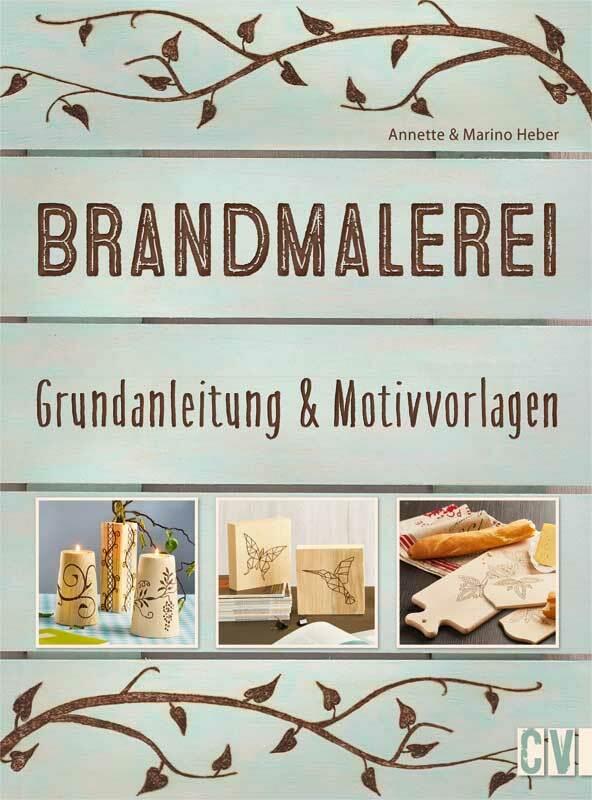 Buch - Brandmalerei, Grundanleitung & Vorlagen