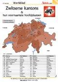 Zwitserse kantons & hun voornaamste hoofdplaatsen