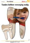 Tanden hebben verzorging nodig